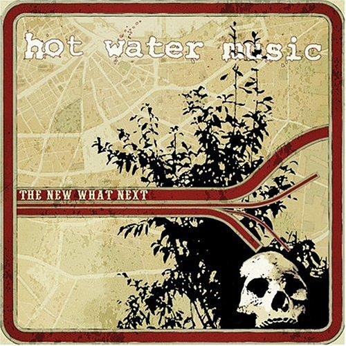 HotWaterMusic=-NewWhatNext