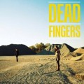 Dead Fingers: Self-Titled