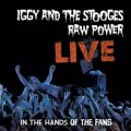 Iggy & the Stooges – Raw Power Live: In the Hands of the Fans