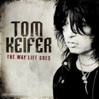 Tom Keifer-TheWayLifeGoes