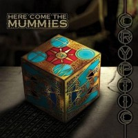 HereCometheMummies-Cryptic