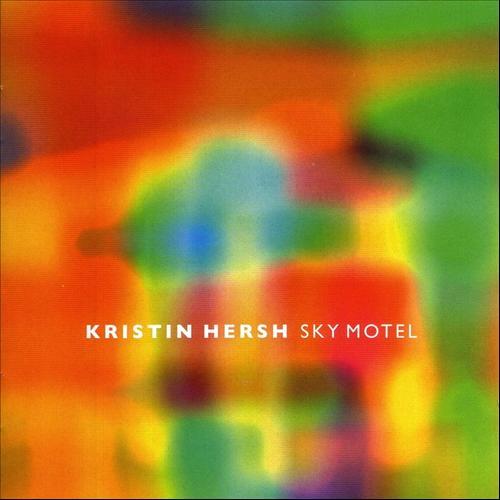 KristinHersh-SkyMotel